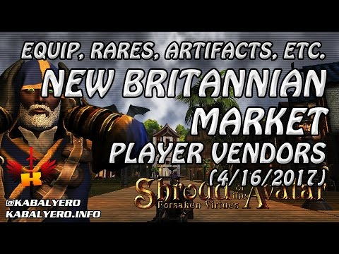 New Britannian Market (High End Equip, Rares, Artifacts, Etc.) 4/16/2017 💰 Shroud Of The Avatar