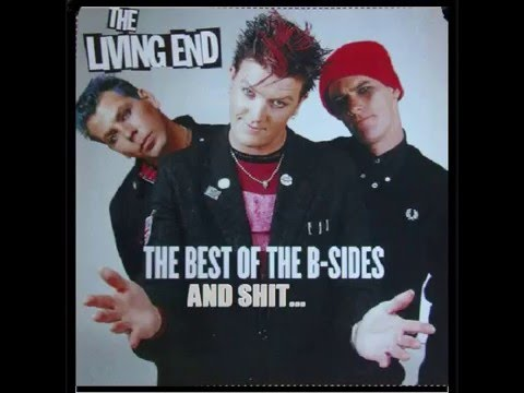 The Living End - The Best Of The B Sides & Shit...(Full Compilation)