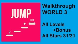 JUMP by KetchApp | Walkthrough #3 - World 3 All Levels 1-10 + Bonus Level, All Stars