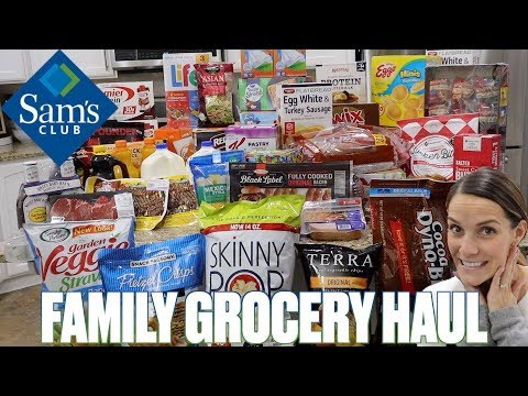 MASSIVE SAMS CLUB GROCERY HAUL | WHOLESALE GROCERY SHOPPING FOR A FAMILY OF SIX | HUGE GROCERY HAUL