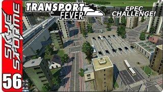 Transport Fever EPEC Challenge Ep 56 - Ashton Municipal Transit System!