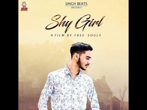 New Punjabi Song 2018  I SHY GIRL ( Official Video ) Aditya singh I Sandee I Mistr Naaz