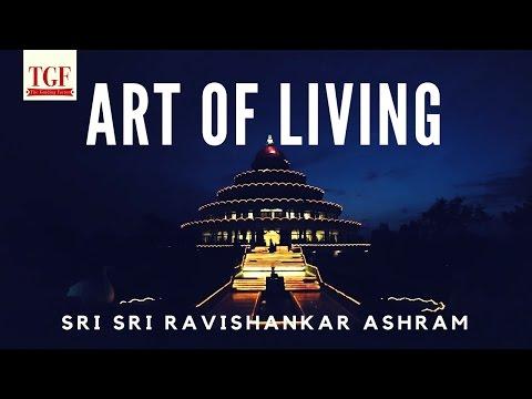 Tour of Art of Living Ashram | Sri Sri Ravishankar Ashram | July 2016