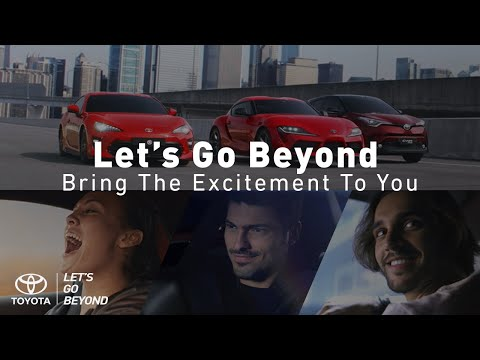 toyota-let's-go-beyond---bring-the-excitement-to-you