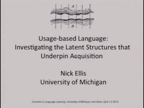 """Usage-based Language: Investigating the Latent Structures that Underpin Acquisition,"" by Nick Ellis"