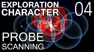 Exploration Character 04 - Basics of Probe Scanning (EVE Online)