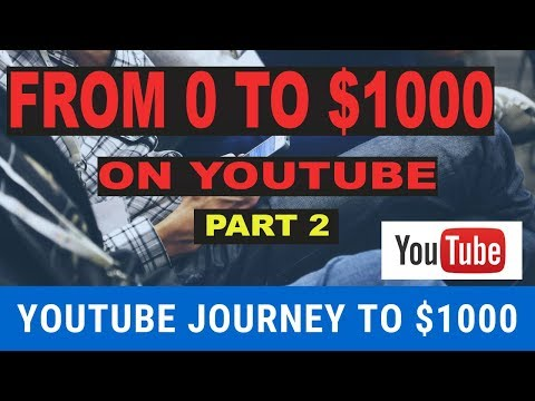 (Part 2) Youtube Journey to $1000 Per Day From Scratch