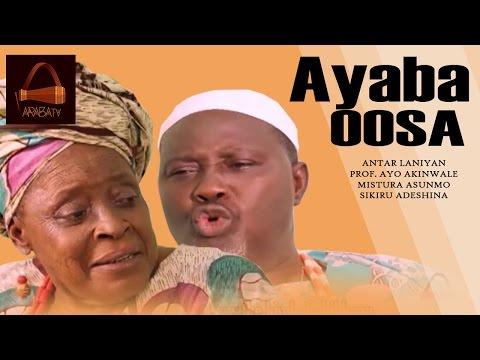Aya Oba Oosa - Yoruba Latest 2015 Movie.