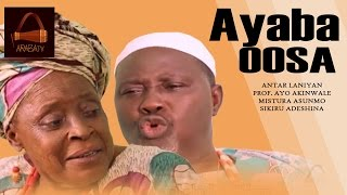 Aya Oba Oosa - Yoruba Latest 2015 Movie.