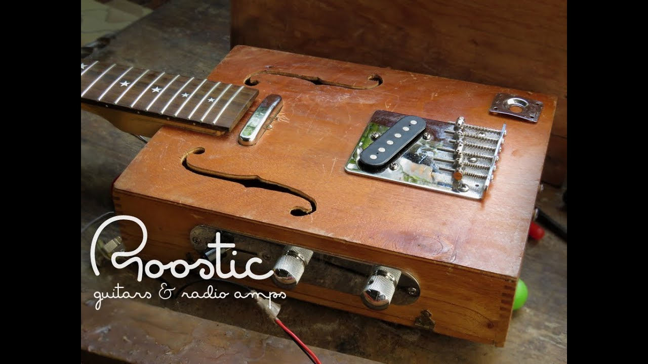 roostic guitars radio amps how to make a cigarbox guitar telecaster style youtube. Black Bedroom Furniture Sets. Home Design Ideas