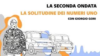 Speciale La Seconda Ondata - La solitudine dei numeri uno, con Giorgio Gori