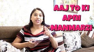 Day After Holi | Aaj Ki Apni ManMarzi | Indian Mom Studio