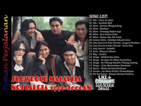 KOMPILASI SLOW ROCK MALAYSIA 90AN PILIHAN TERBAIK #1 - TEMAN PERJALANAN