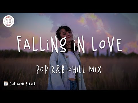 Falling in love - Pop RnB chill music mix