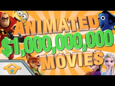 All $1,000,000,000 Grossing Animated Movies