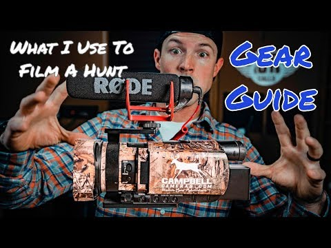 What You NEED To FILM YOUR HUNTS   Gear List  