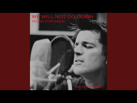 We Will Not Go Down Song for Gaza