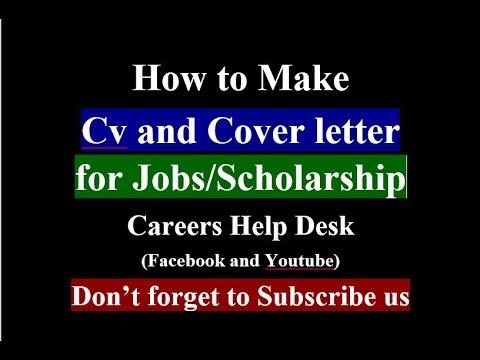 How To Make CV & Cover Letter For Jobs/Scholarships