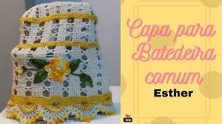 Jogo de cozinha Esther  Capa para batedeira Esther( comum) de crochê fácil #elizabethsilva