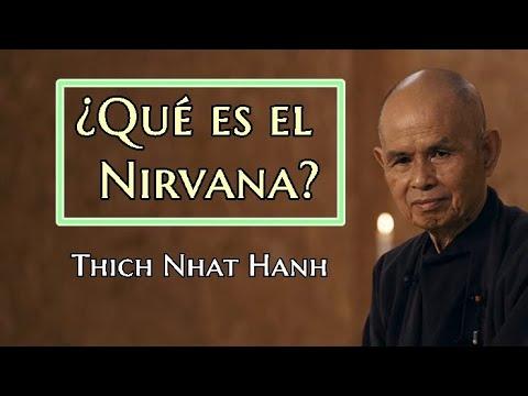 Thich Nhat Hanh.Qué es el Nirvana?