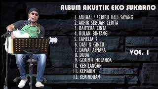 ALBUM AKUSTIK EKO SUKARNO VOL 1