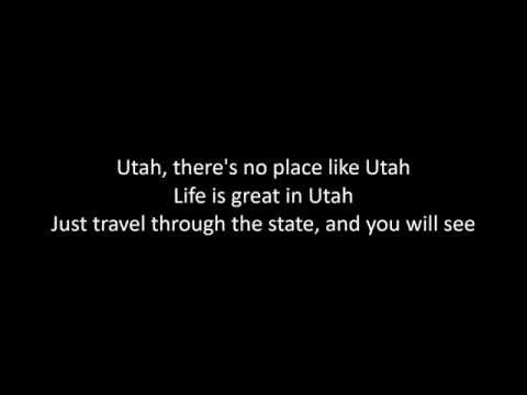 There's No Place Like Utah Lyrics