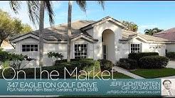 On The Market: 347 Eagleton Golf Drive, Palm Beach Gardens, FL 33418