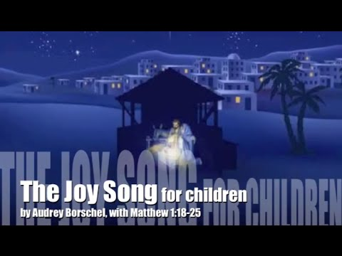 The Joy Song for children,  Audrey Borschel, for Advent