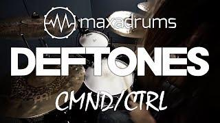 DEFTONES - CMND/CTRL (Drum Cover + Transcription / Sheet Music)
