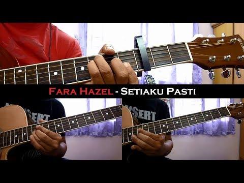 Fara Hezel - Setiaku Pasti (Instrumental/Chord/Guitar Cover)