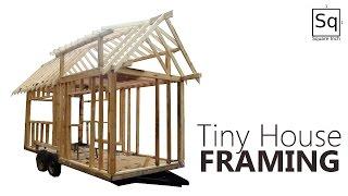 Building a Tiny House #2 - Framing