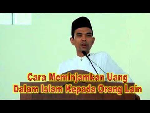 Cara Pinjam Meminjam Uang Menurut Islam -Abdul Somad, Lc. MA