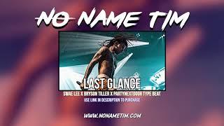Last Glance   Swae Lee x Bryson Tiller x PARTYNEXTDOOR Type Beat 2018