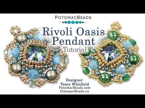 Rivoli Oasis Pendant (Tutorial)