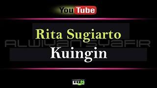 Download Karaoke Rita Sugiarto - Kuingin (Karaoke Tanpa Vokal)