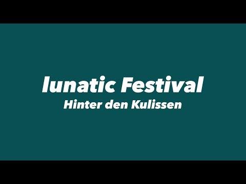 Hinter den Kulissen beim lunatic Festival 2018