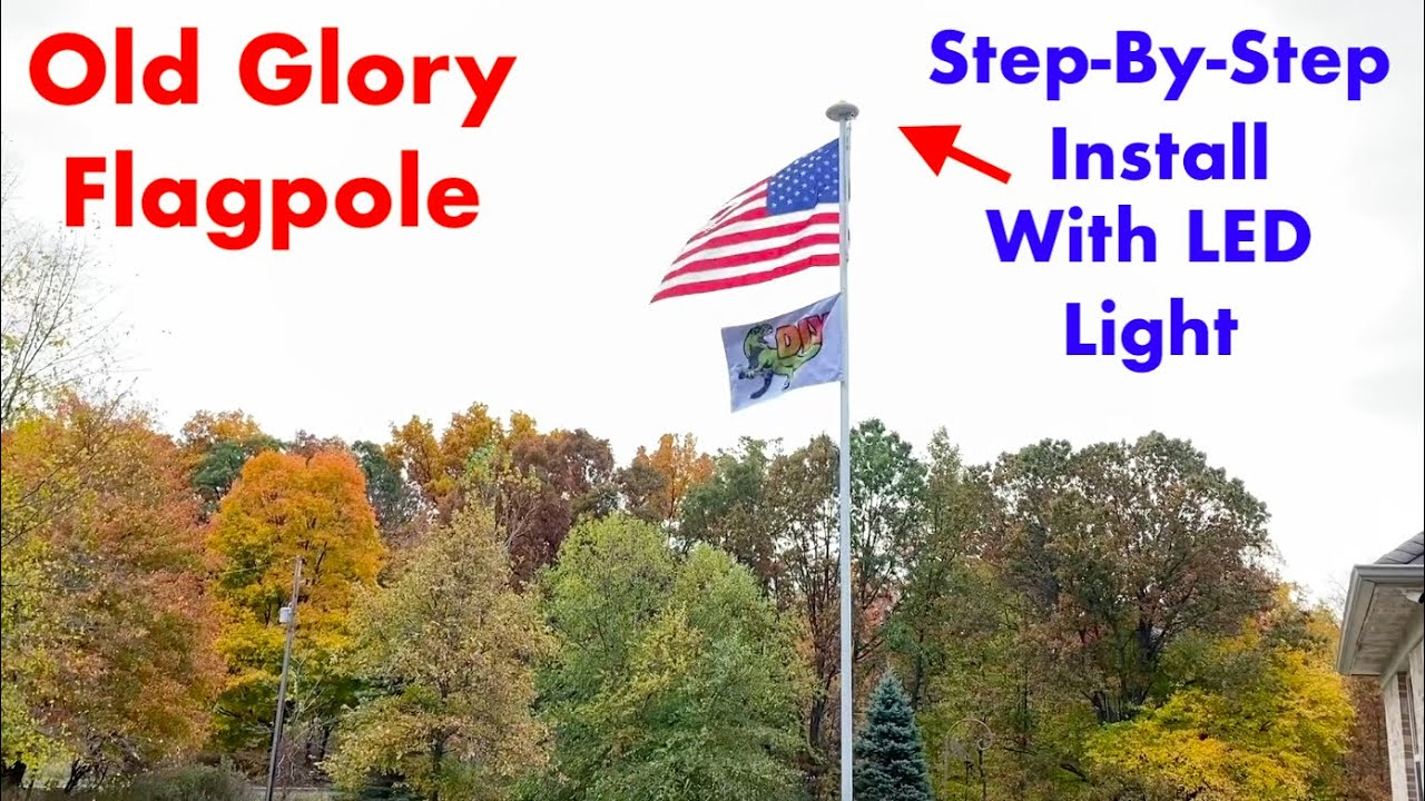 How to install Old Glory Flagpole - With important details!