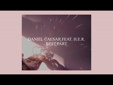 best-part-//-daniel-caesar-feat.-h.e.r.-(lyrics)