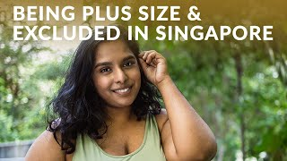 How To Love Yourself and Be Confident: Being Plus Size in Singapore & Pressured to Lose Weight
