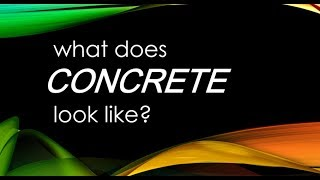 What does Concrete look like?