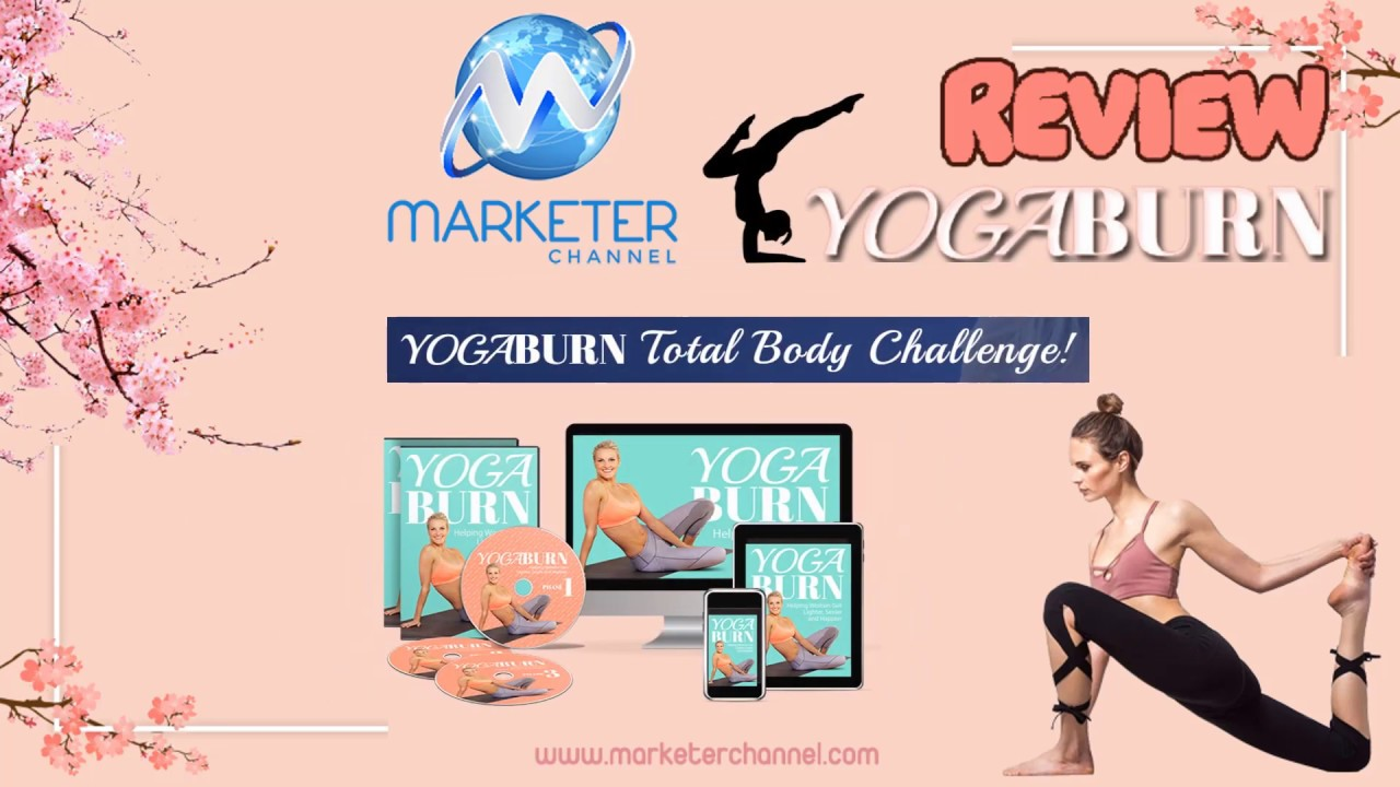Yoga Burn Review Very Easy To Understand Best Yoga Way For Weight Loss Review 2019 Top Product Reviews