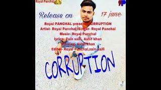 CORRUPTION //NEW RAP BY ROYAL PANCHAL