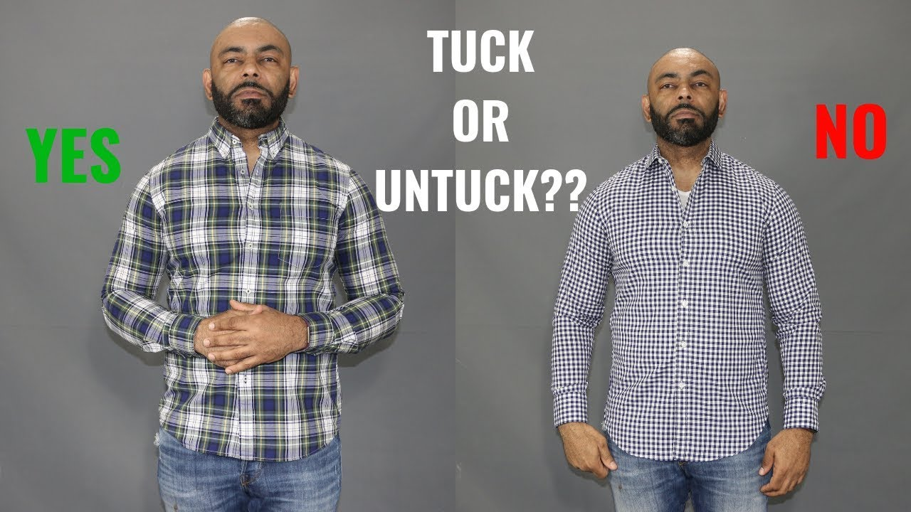 How To Know When To Tuck Your Shirt/Tuck Vs. Untucked Shirt