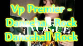 Vp Premier - Dancehall Rock Remix - Barrington Levy & Cutty Ranks - Dancehall Rock