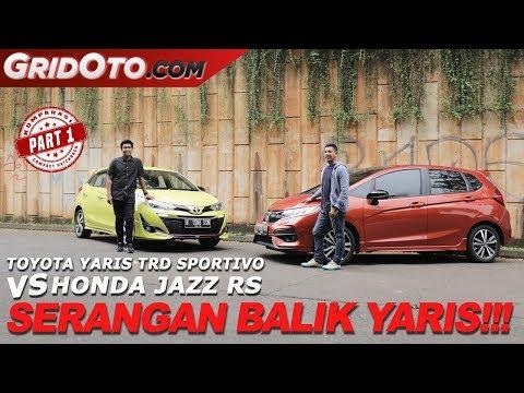 Toyota Yaris TRD Sportivo VS Honda Jazz RS | Komparasi | GridOto | Part 1