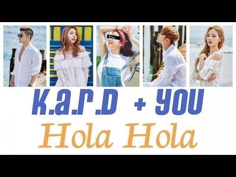 K.A.R.D + You (5 members) - Hola Hola