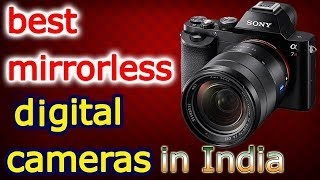 Best Mirrorless Digital Camera In India Review And Specification