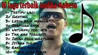 Download lagu 10 lagu terbaik Andika Mahesa MP3