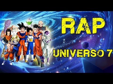 RAP DEL UNIVERSO 7   DRAGON BALL SUPER   MEGA COLLAB