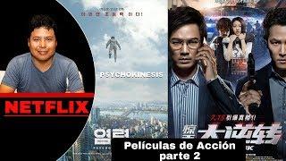 Netflix - Dos Películas de Acción - Parte 2